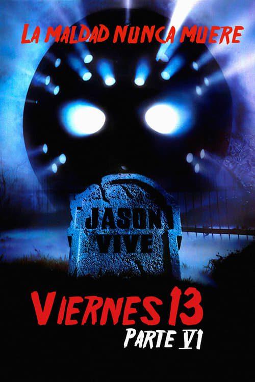 Viernes 13: Parte 6 – Jason vive
