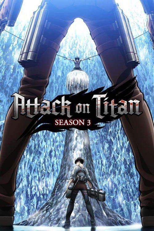 Ataque A Los Titanes Temporada 3 «Parte 1» y «Parte 2»