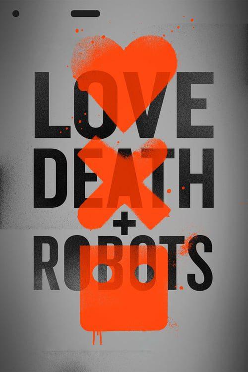 Love, Death & Robots Temporada 1
