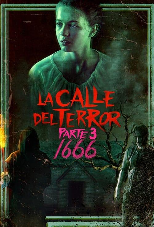 La calle del terror (Parte 3): 1666