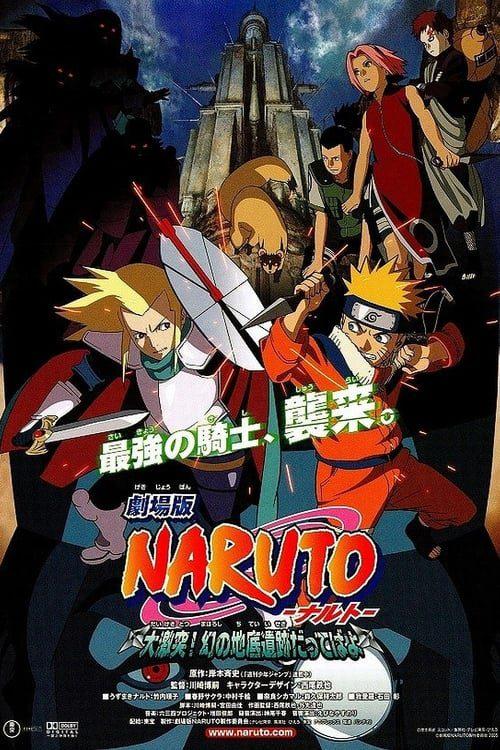 Naruto la pelicula 2: Las Ruinas Ilusorias En Lo Profundo De La Tierra