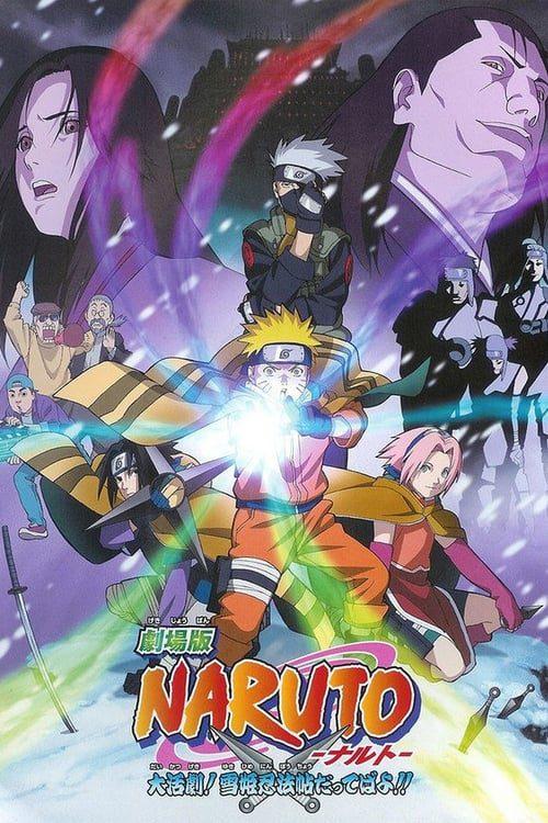 Naruto :¡La Gran Misión! ¡El Rescate De La Princesa De La Nieve!